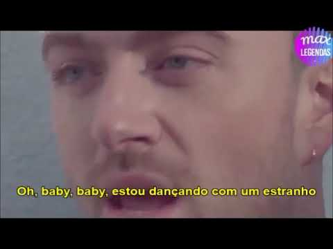Sam Smith & Normani - Dancing With A Stranger (Tradução) (Legendado)