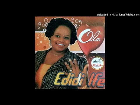 "Ola - EDIDI IFE Off Ola Second Album Titled  ""EDIDI IFE "" Released In The Year 2012"