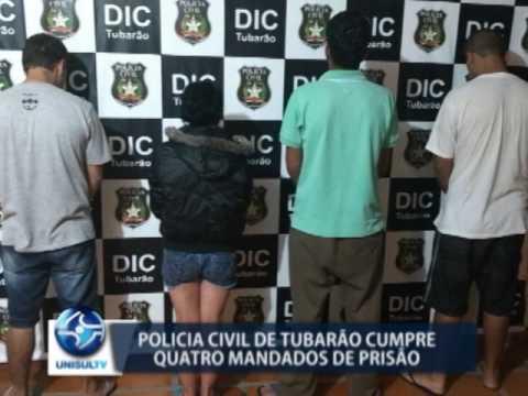 Polícia Civil cumpre quatro mandados de prisão em Tubarão