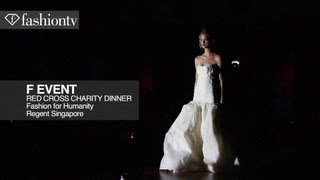 F Event | Red Cross Charity Dinner in Singapore | FashionTV
