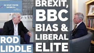 Video Rod Liddle: Brexit, BBC bias & the liberal elite I So What You're Saying Is MP3, 3GP, MP4, WEBM, AVI, FLV Agustus 2019
