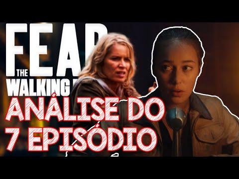 FEAR The Walking Dead - análise do 7 episódio da 6 temporada MADISON CLARK PODE VOLTAR?
