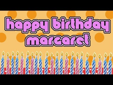 Happy Birthday Margaret