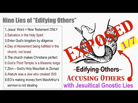 "Nine Gnostic Lies of ""Edifying Others"" aka \"