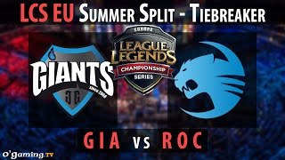 Giants Gaming vs Roccat - LCS EU 2015 - Summer Split - Tiebreaker - GIA vs ROC [FR]