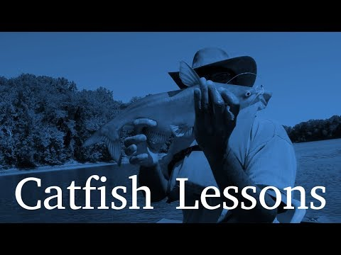 Catfish Lessons | Channel Catfish Tips | Blue Catfish Tutorials