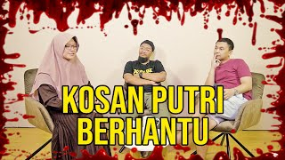 Video PARANORMAL EXPERIENCE: KOSAN PUTRI BERHANTU MP3, 3GP, MP4, WEBM, AVI, FLV Juli 2019