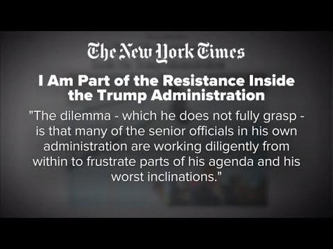 "Anonymous Trump official writes of ""resistance"" inside administration"