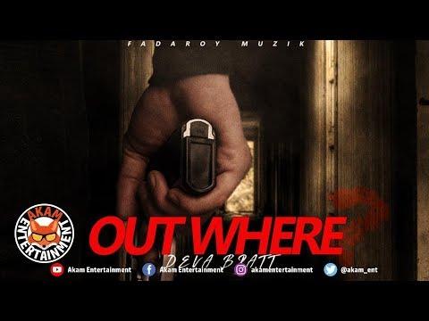 Deva Bratt - Out Where ? (Various Artist Diss) September 2019