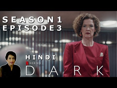 DARK Season 1 Episode 3 Explained in Hindi