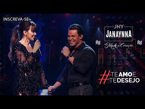 Janaynna - Te Amo e te Desejo (Made in Coração) [Vídeo Oficial]