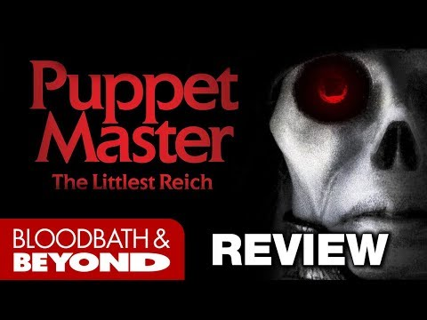 Puppet Master: The Littlest Reich (2018) - Horror Movie Review