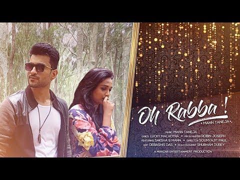 Video songs - Oh Rabba (Dhadke Jiya) Ft. Mann Taneja  Latest Punjabi Song  2018 Hindi Original Lyrics Video