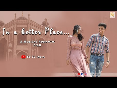 In A Better Place | Musical Romantic Film 2019