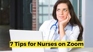 View the video 7 Tips for Nurses when using Zoom