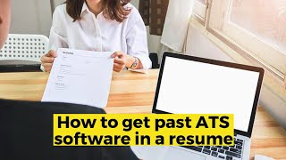 View the video How to get past ATS software in a resume