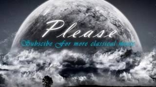 Classical Piano Music The best of Classical music ever