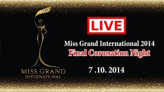 Miss Grand International 2014 Live Stream