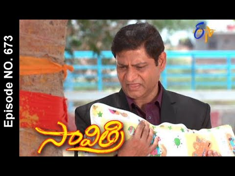 Savithri | 29th May 2017 | Full Episode No 673 | ETV Telugu