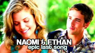 Epic Last Song [Naomi/Ethan]
