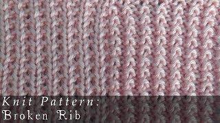 Broken Rib | Reversable { Knit }