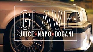 JUICE × ÐOGANI × NAPO – GLAVE – Official Video