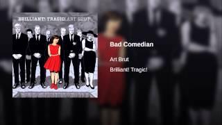Bad Comedian