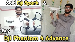 I Sold My Dji Spark In Islamabad And Buy New Dji Phantom 4 Advance |Travelvlog|