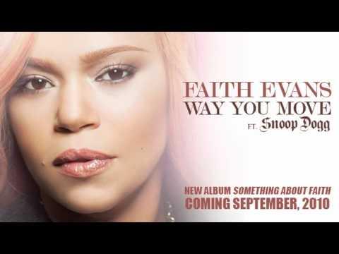 Faith Evans - Way You Move ft. Snoop Dogg