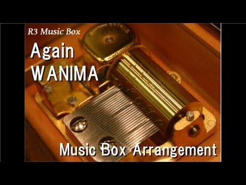 Again/WANIMA [Music Box]