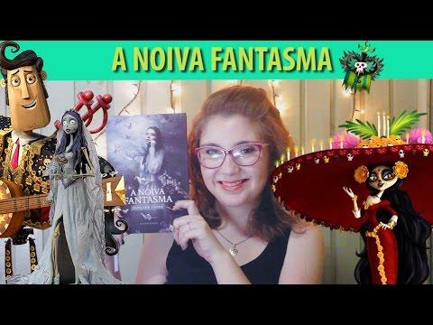 A NOIVA FANTASMA - resenha // NICE IS
