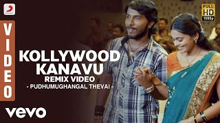 Kollywood Kanavu Remix  Various