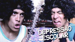 A FAMOSA DEPRESSÃO DE IR À ESCOLA!