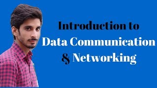 Introduction to Data Communication and Networking-1 (Hindi urdu)
