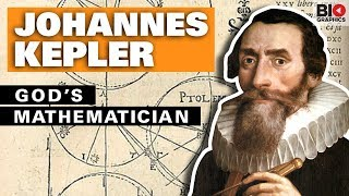Johannes Kepler: God's Mathematician