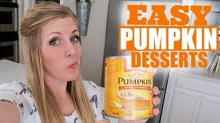 3 EASY Desserts for Pumpkin Lovers