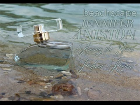 Jennifer Aniston Beachscape Perfume Review 🌟 Among the Stars Perfume Reviews 🌟