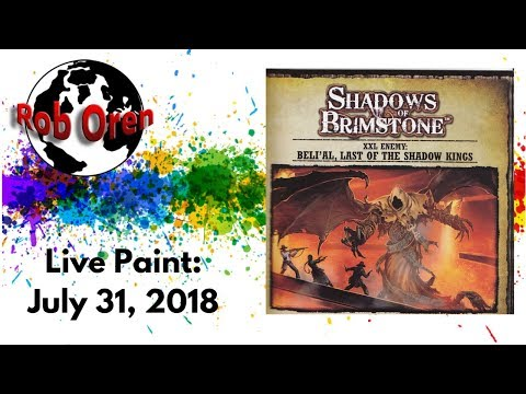 Twas The Night Before Gen Con 2018 And......Rob's Painting Live!