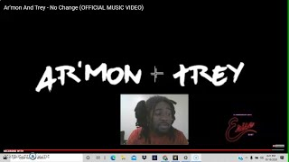 Ar'mon And Trey - No Change (OFFICIAL MUSIC VIDEO) | REACTION