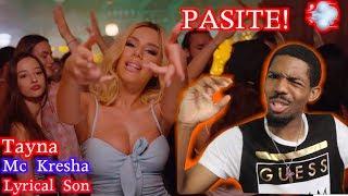 Tayna X Mc Kresha X Lyrical Son   Pasite (Reaction)
