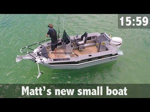 MATT'S NEW SMALL BOAT