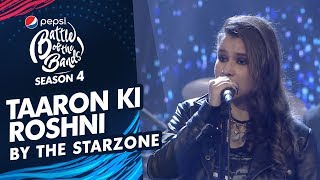 The Starzone   Taaron Ki Roshni   Episode 3   Pepsi Battle Of The Bands   Season 4