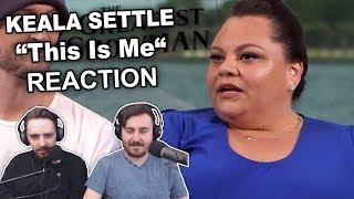 """Keala Settle   This Is Me"" Singers Reaction"