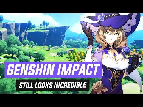 Genshin Impact STILL Looks INCREDIBLE!