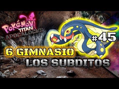 #45 - 6 GIMNASIO: LOS SUBDITOS || Pokémon TITAN APOCALOCKE