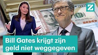 Bill Gates krijgt zijn vermogen niet weggegeven - RTL Z NIEUWS