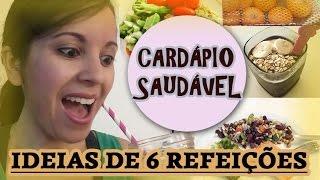 Cardápio Saudável para Emagrecer - Café da Manhã, Almoço, Jantar e Lanches