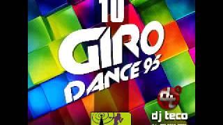 Giro Dance 95 Vol 10 DJ Teco
