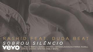Rashid, DUDA BEAT   Sobrou Silêncio (Áudio Oficial)