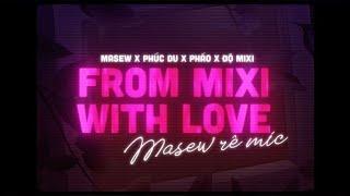 ĐỘ TỘC 2  - ĐỘ MIXI x  PHÚC DU x PHÁO   Masew Remix